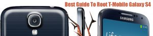 Best guide to root T-Mobile Galaxy S4