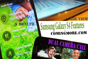 best features of Samsung Galaxy S4