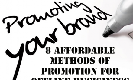 8 Ways To Promote Your Offline Business – Affordable Promotion