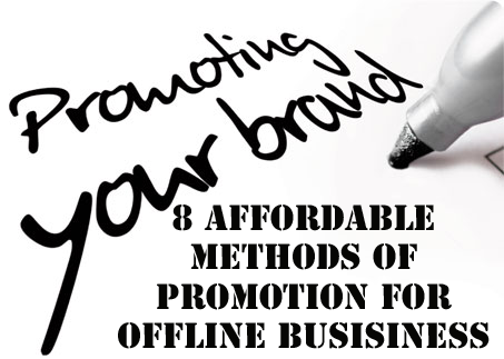 Ways To Promote Your Offline Business