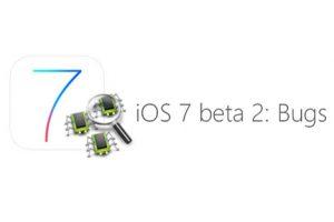 bugs in iOS 7 beta versions