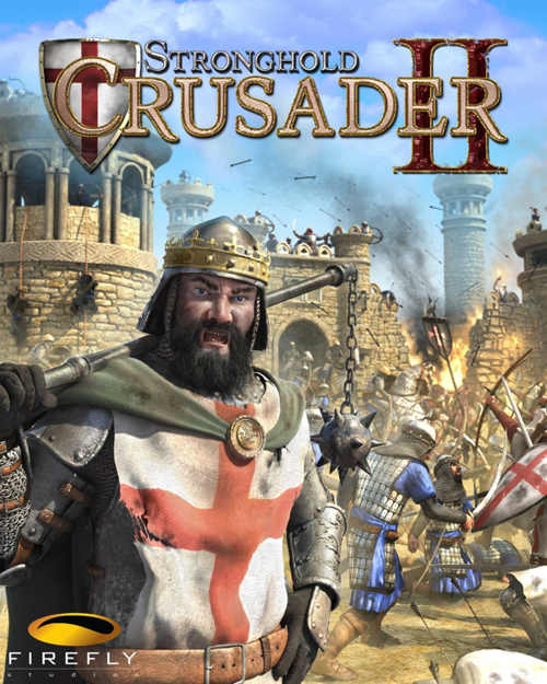 Stronghold Crusader 2 System Requirements and Review