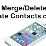 How to Delete/Merge Duplicate Contacts on iPhone